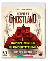 Incident In A Ghostland [Blu-ray]