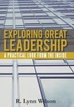 Exploring Great Leadership