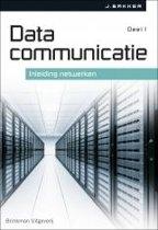 Datacommunicatie Deel 1 inleiding netwerken