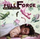 Full Force - Don't Sleep!