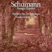 Schumann: Myrthen, Op. 25 ; Lenau Lieder, Op. 90