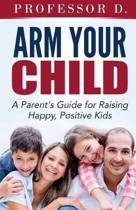 Arm Your Child