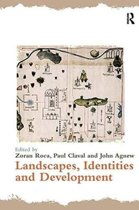 Landscapes, Identities and Development