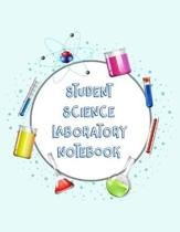 Student Science Laboratory Notebook: Scientific Project Journal, Lab Tracker and Record Book