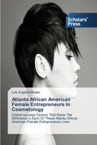 Atlanta African American Female Entrepreneurs in Cosmetology