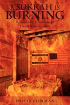 A Sukkah Is Burning