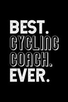 Best. Cycling Coach. Ever.: Dot Grid Journal or Notebook, 6x9 inches with 120 Pages. Cool Vintage Distressed Typographie Cover Design.