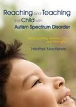 Reaching and Teaching the Child with Autism Spectrum Disorder