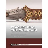 Fragmenting the Chieftain