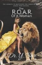 The R.O.A.R. of a Woman