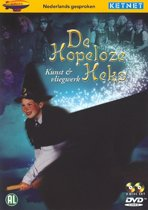 De Hopeloze Heks - Tv Serie  1. Kun