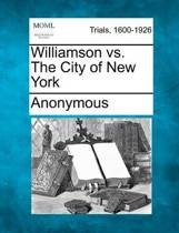 Williamson vs. the City of New York