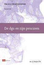 Fiscale Praktijkreeks 26 - De dga en zijn pensioen
