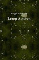 Leren Acteren - Rutger Weemhoff