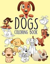 Dogs Puppies Easy Coloring Book for Kids Toddler, Imagination Learning in School and Home