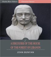 A Discourse of the House of the Forest of Lebanon (Illustrated Edition)