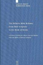 The Hebrew Bible Reborn