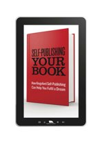 Self-Publishing Your Book: How Kingsford Self-Publishing Can Help You Fulfil a Dream