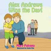Alex Andrews - ''Wins The Day!''