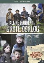 Kleine handen in een grote oorlog 1914-1918