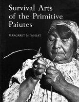 Survival Arts Of The Primitive Paiutes