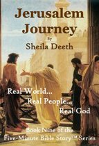 Jerusalem Journey: Book Nine of the Five-Minute Bible Story Series