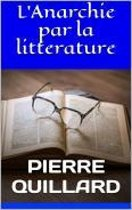 L'Anarchie par la litterature