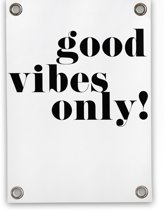 Tuinposter Good Vibes Only (70x100cm)