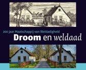 Droom en Weldaad