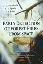 Early Detection of Forest Fires from Space
