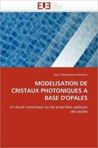 Mod�lisation de Cristaux Photoniques � Base d'Opales
