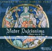 Mater Dulcissima Monodies Et Polyph