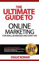 The Ultimate Guide to Online Marketing for Small Businesses and Start-Ups