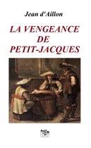 La vengeance de Petit-Jacques