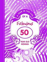 A Year in the Life of a Fabulous 50 Year Old Woman