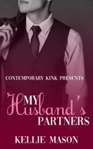 Contemporary Kink Presents: My Husband's Partners