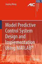 Model Predictive Control System Design and Implementation Using MATLAB (R)