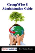 GroupWise 8 Administration Guide
