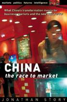 CHINA - The Race to Market