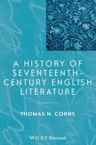 A History of Seventeenth-Century English Literature