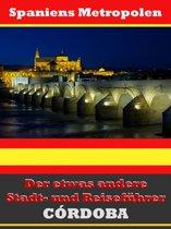 Cordoba - Der etwas andere Stadt- und Reiseführer - Mit Reise - Wörterbuch Deutsch-Spanisch