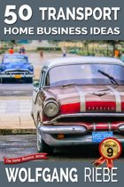 50 Transport Home Business Ideas