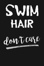 Swim Hair Don't Care