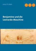 Benjamino und die Leonardo-Maschine