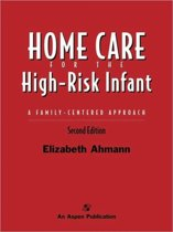 Home Care for the High-risk Infant