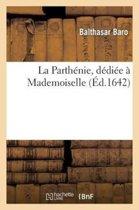La Parth�nie, D�di�e � Mademoiselle