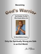 Becoming God's Warrior