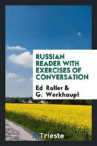 Russian Reader with Exercises of Conversation