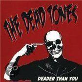 Deader Than You