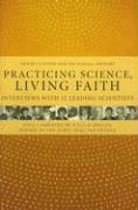 Practicing Science, Living Faith